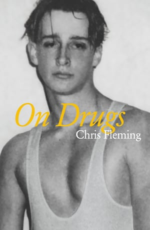 Cover image for On Drugs by Chris Fleming (Giramondo)